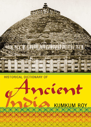 Cover image for the book Historical Dictionary of Ancient India