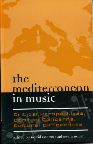 Cover image for the book The Mediterranean in Music: Critical Perspectives, Common Concerns, Cultural Differences
