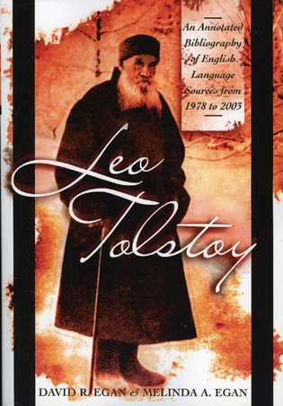 Cover image for the book Leo Tolstoy: An Annotated Bibliography of English Language Sources from 1978 to 2003