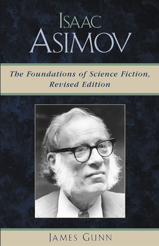 Cover image for the book Isaac Asimov: The Foundations of Science Fiction, Revised Edition