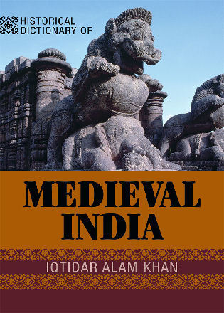 Cover image for the book Historical Dictionary of Medieval India