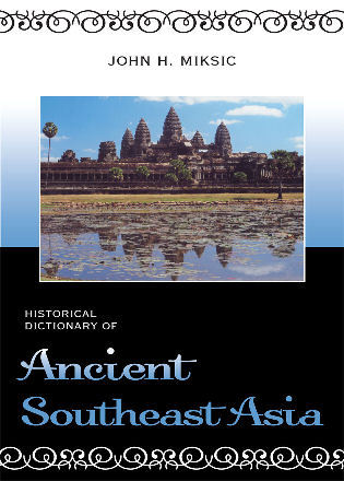 Cover image for the book Historical Dictionary of Ancient Southeast Asia