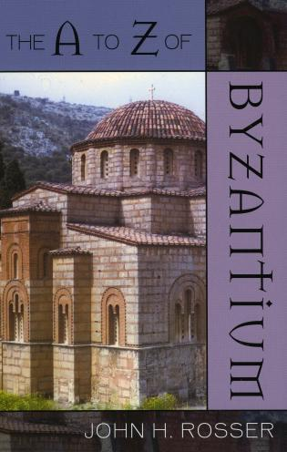 Cover image for the book The A to Z of Byzantium