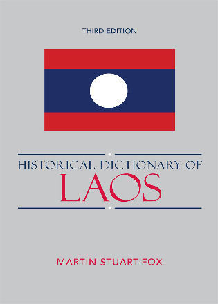 Cover image for the book Historical Dictionary of Laos, Third Edition