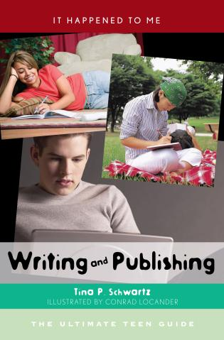 Cover image for the book Writing and Publishing: The Ultimate Teen Guide