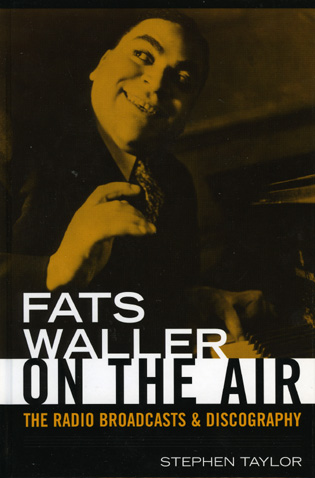 Cover image for the book Fats Waller On The Air: The Radio Broadcasts and Discography