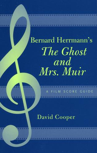 Cover image for the book Bernard Herrmann's The Ghost and Mrs. Muir: A Film Score Guide