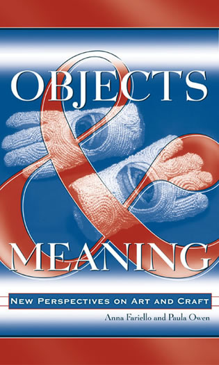Cover image for the book Objects and Meaning: New Perspectives on Art and Craft