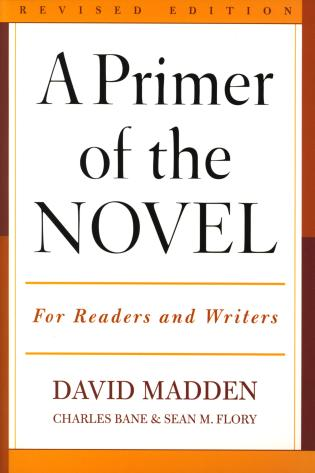 Cover image for the book A Primer of the Novel: For Readers and Writers, Revised Edition