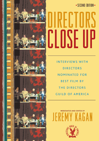 Cover image for the book Directors Close Up: Interviews with Directors Nominated for Best Film by the Directors Guild of America, 2nd Edition