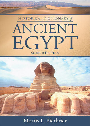 Cover image for the book Historical Dictionary of Ancient Egypt, Second Edition