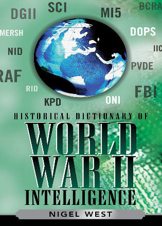 Cover image for the book Historical Dictionary of World War II Intelligence