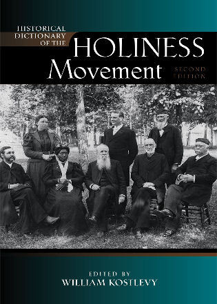 Cover image for the book Historical Dictionary of the Holiness Movement, Second Edition