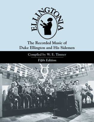 Cover image for the book Ellingtonia: The Recorded Music of Duke Ellington and His Sidemen, 5th Edition