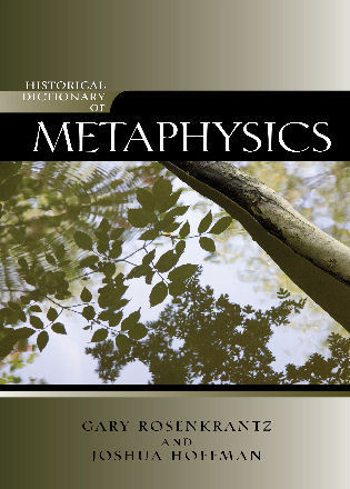 Cover image for the book Historical Dictionary of Metaphysics
