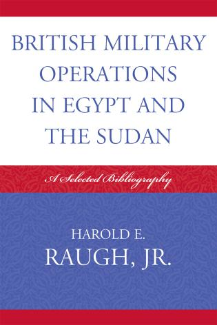 Cover image for the book British Military Operations in Egypt and the Sudan: A Selected Bibliography