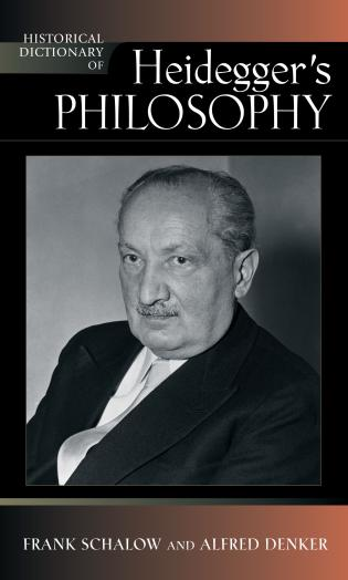 Cover image for the book Historical Dictionary of Heidegger's Philosophy, Second Edition