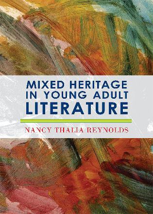 Cover image for the book Mixed Heritage in Young Adult Literature