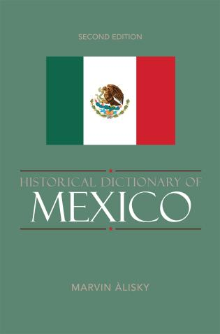 Cover image for the book Historical Dictionary of Mexico, Second Edition