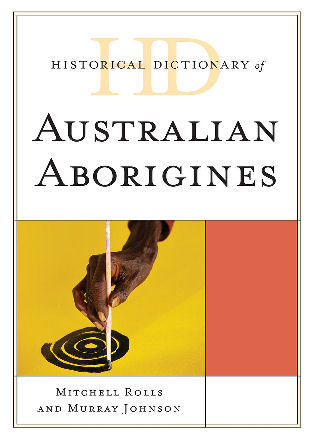 Cover image for the book Historical Dictionary of Australian Aborigines
