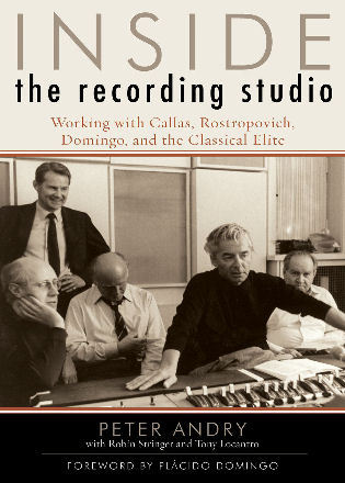 Cover image for the book Inside the Recording Studio: Working with Callas, Rostropovich, Domingo, and the Classical Elite