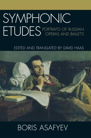Cover image for the book Symphonic Etudes: Portraits of Russian Operas and Ballets