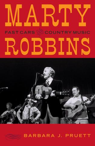 Cover image for the book Marty Robbins: Fast Cars and Country Music