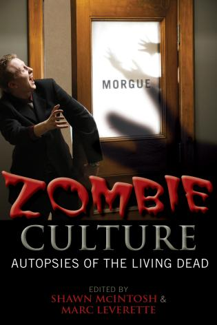Cover image for the book Zombie Culture: Autopsies of the Living Dead