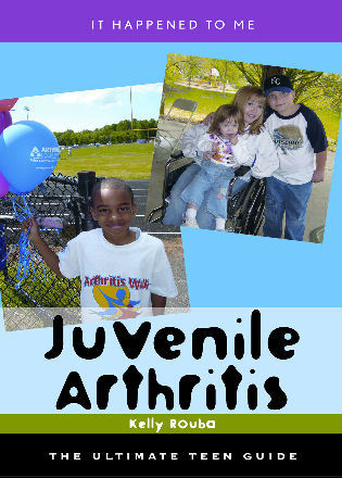 Cover image for the book Juvenile Arthritis: The Ultimate Teen Guide