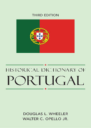 Cover image for the book Historical Dictionary of Portugal, 3rd Edition