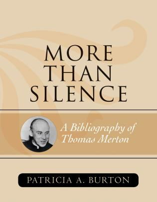 Cover image for the book More Than Silence: A Bibliography of Thomas Merton