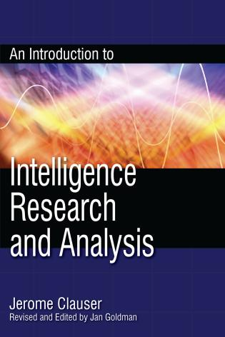 Cover image for the book An Introduction to Intelligence Research and Analysis