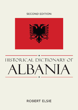 Cover image for the book Historical Dictionary of Albania, 2nd Edition