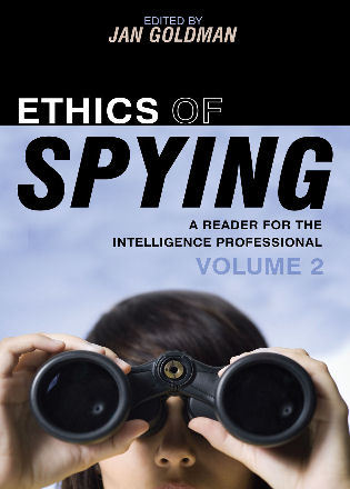 Cover image for the book Ethics of Spying: A Reader for the Intelligence Professional, Volume 2