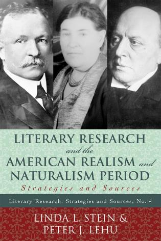 Cover image for the book Literary Research and the American Realism and Naturalism Period: Strategies and Sources