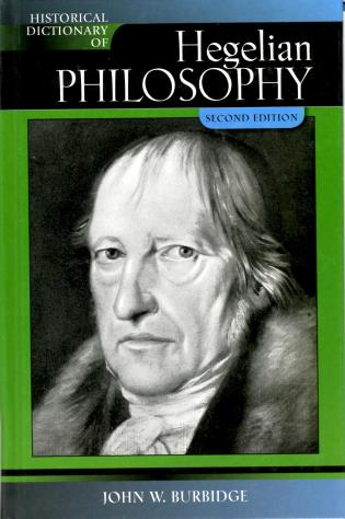 Cover image for the book Historical Dictionary of Hegelian Philosophy, Second Edition