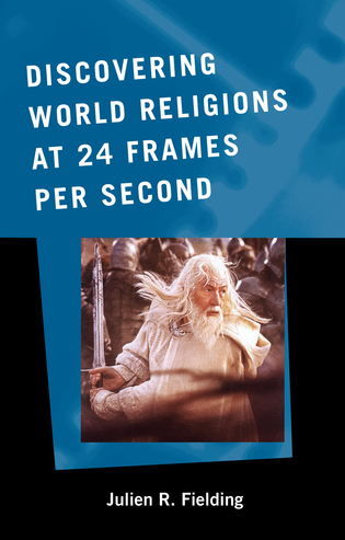 Cover image for the book Discovering World Religions at 24 Frames Per Second