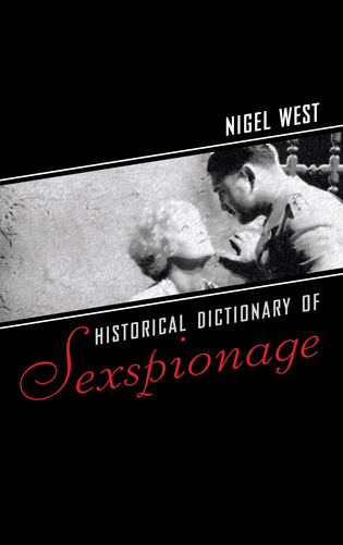 Cover image for the book Historical Dictionary of Sexspionage