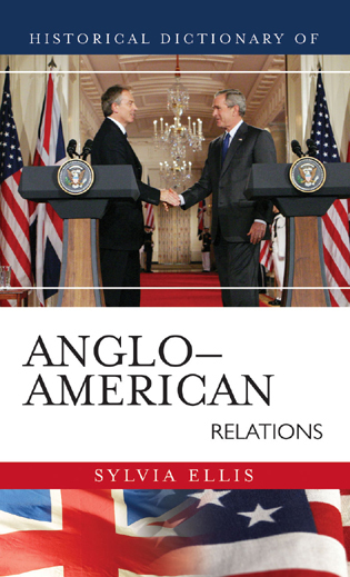 Cover image for the book Historical Dictionary of Anglo-American Relations