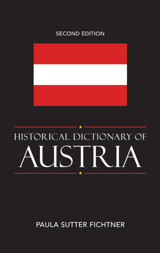 Cover image for the book Historical Dictionary of Austria, Second Edition