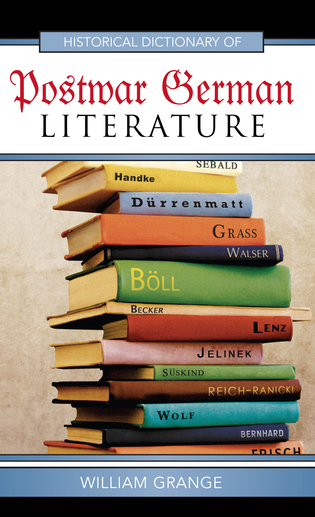 Cover image for the book Historical Dictionary of Postwar German Literature