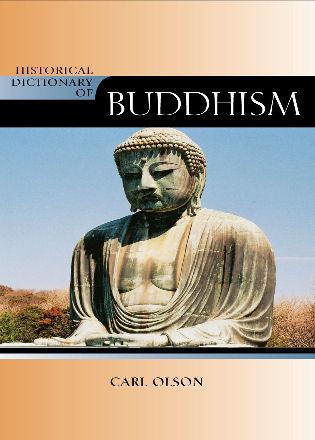 Cover image for the book Historical Dictionary of Buddhism, New Edition