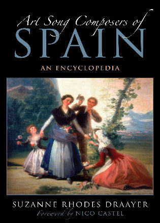 Cover image for the book Art Song Composers of Spain: An Encyclopedia