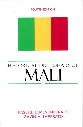 Cover image for the book Historical Dictionary of Mali, Fourth Edition