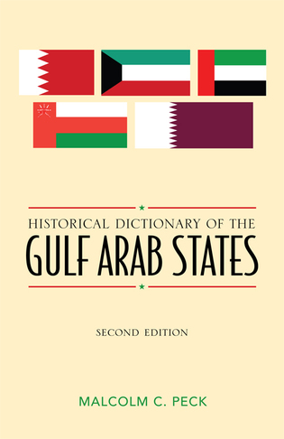 Cover image for the book Historical Dictionary of the Gulf Arab States, Second Edition