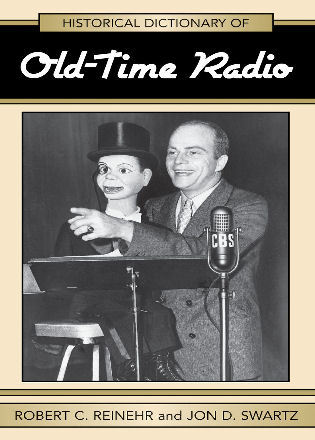 Cover image for the book Historical Dictionary of Old Time Radio