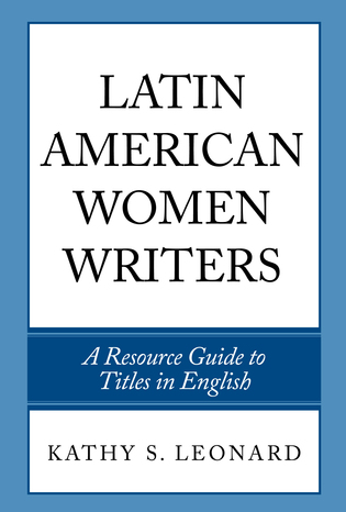 Cover image for the book Latin American Women Writers: A Resource Guide to Titles in English