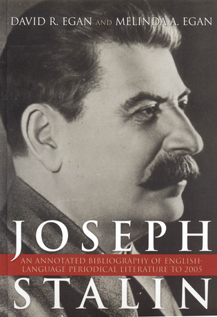 Cover image for the book Joseph Stalin: An Annotated Bibliography of English-Language Periodical Literature to 2005