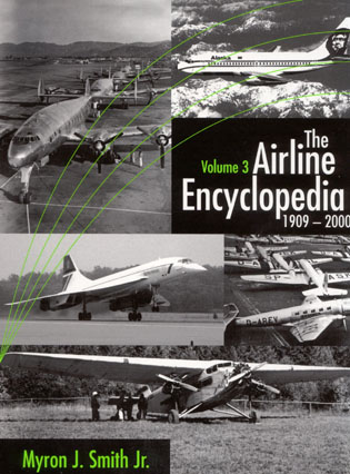 Cover image for the book The Airline Encyclopedia: 1909-2000