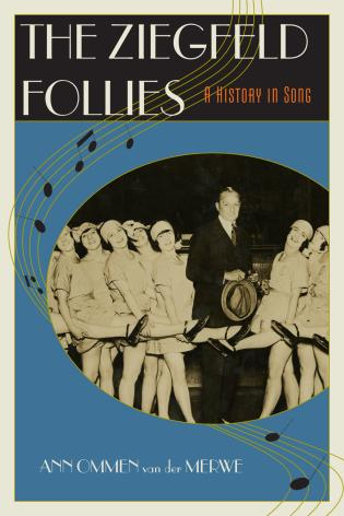 Cover image for the book The Ziegfeld Follies: A History in Song